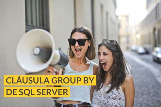 ¿Cómo agrupar registros en SQL Server con la cláusula GROUP BY?