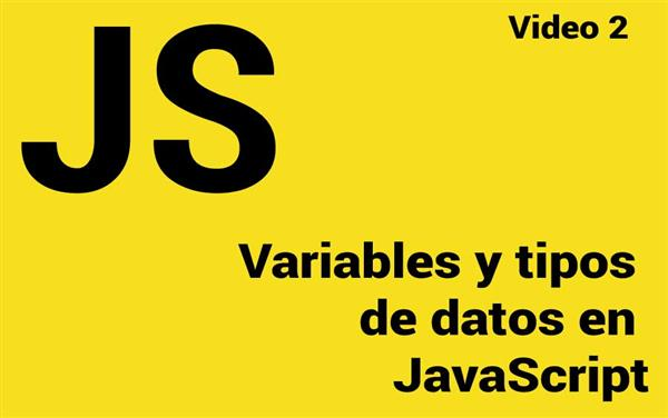Variables y tipos de datos en JavaScript